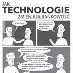 Jak technologie zmieniają bankowość (komiks)