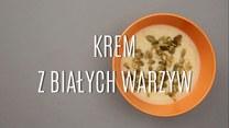 Jak zrobić zupę krem z białych warzyw?