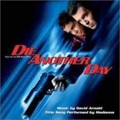 muzyka filmowa: -James Bond: Die Another Day