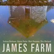 Joshua Redman: -James Farm