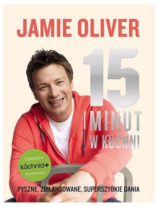 Jamie Oliver 15 minut w kuchni /Styl.pl/materiały prasowe