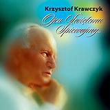 """Jan Paweł II na okładce """"Ojcu Świętemu śpiewajmy..."""" Krzysztofa Krawczyka /"""
