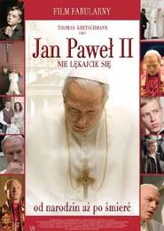 Jan Paweł II: Nie lękajcie się
