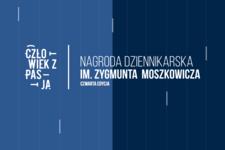 """Janusz Schwertner i Karolina Gawlik zwycięzcami konkursu """"Człowiek z pasją – Nagroda dziennikarska im. Zygmunta Moszkowicza"""""""