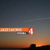 różni wykonawcy: -Jazz Lounge Cinema 4