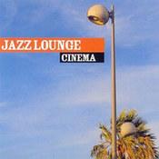 różni wykonawcy: -Jazz Lounge Cinema