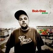 Bob One: -Jeden