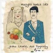 Muzyka Końca Lata: -Jedno wesele, dwa pogrzeby