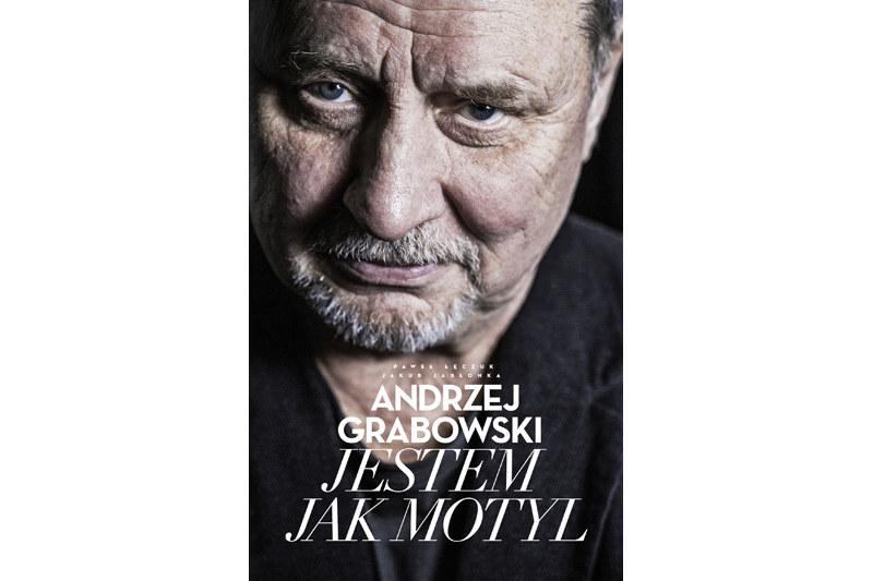 """""""Jestem jak motyl"""" – Andrzej Grabowski, Paweł Łęczuk, Jakub Jabłonka. Wydawnictwo Agora /materiały prasowe"""