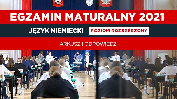 Język niemiecki poziom rozszerzony; publikujemy arkusz CKE i odpowiedzi; źródło zdjęcia:  REPORTER/Tomasz Jastrzębowski /INTERIA.PL