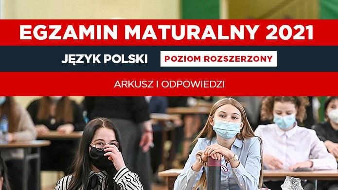 Jezyk polski na poziomie rozszerzonym. Arkusz CKE i nieoficjalne odpowiedzi /Fot. Karolina Misztal/REPORTER /Reporter