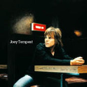 Joey Tempest: -Joey Tempest