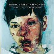Manic Street Preachers: -Journal For Plague Lovers