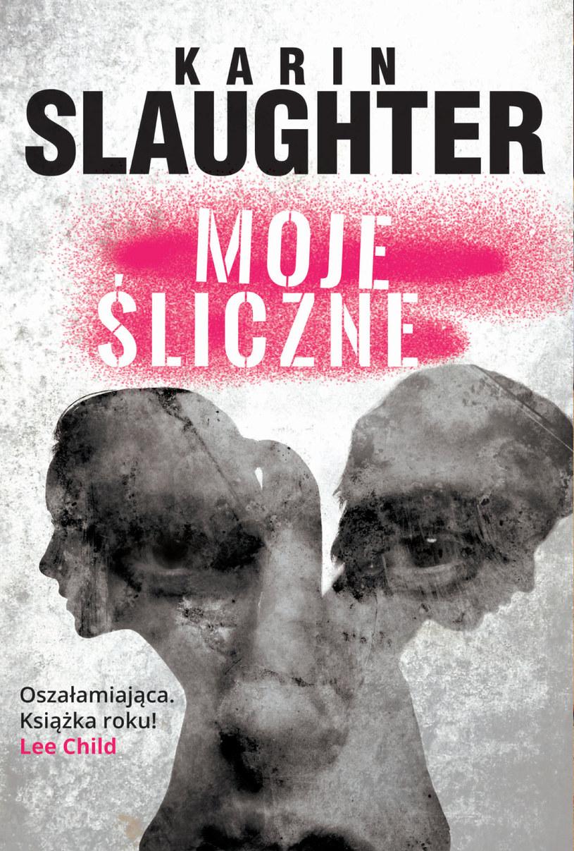 """Karin Slaughter, """"Moje śliczne"""" /materiały prasowe"""