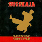 Russkaja: -Kasatchok Superstar
