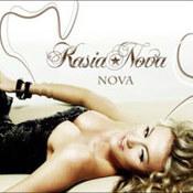 Kasia Nova: -Kasia Nova