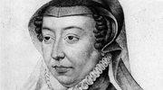 Katarzyna Medycejska - królowa odpowiedzialna za rzeź
