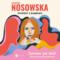 """Katarzyna Nosowska """"Powrót z Bambuko"""""""