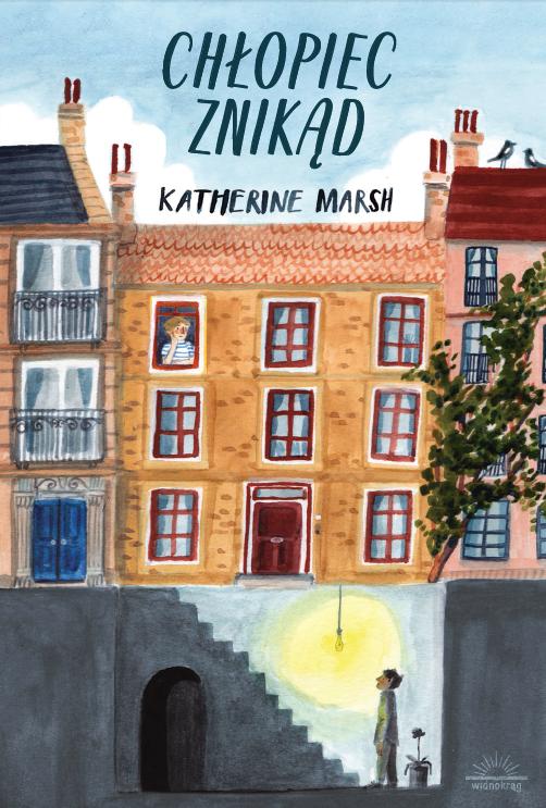 """Katherine Marsh, """"Chłopiec znikąd"""" /materiały prasowe"""