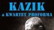 """Kazik i Kwartet ProForma: """"Ta droga była daleka"""" promuje płytę """"Tata Kazika kontra Hedora"""""""