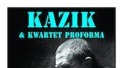 """Kazik i Kwartet ProForma z nową płytą """"Syn Staszka"""""""