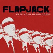 Flapjack: -Keep Your Heads Down