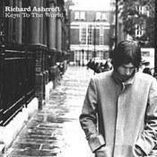 Richard Ashcroft: -Keys To The World