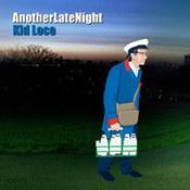 różni wykonawcy: -Kid Loco - Another Late Night