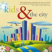 różni wykonawcy: -Kids & The City
