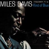 Miles Davis: -Kind of Blue