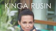Kinga Rusin: Jak zdrowo i pięknie żyć, czyli ekoporadnik