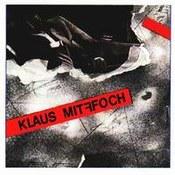 Klaus Mitffoch: -Klaus Mitffoch