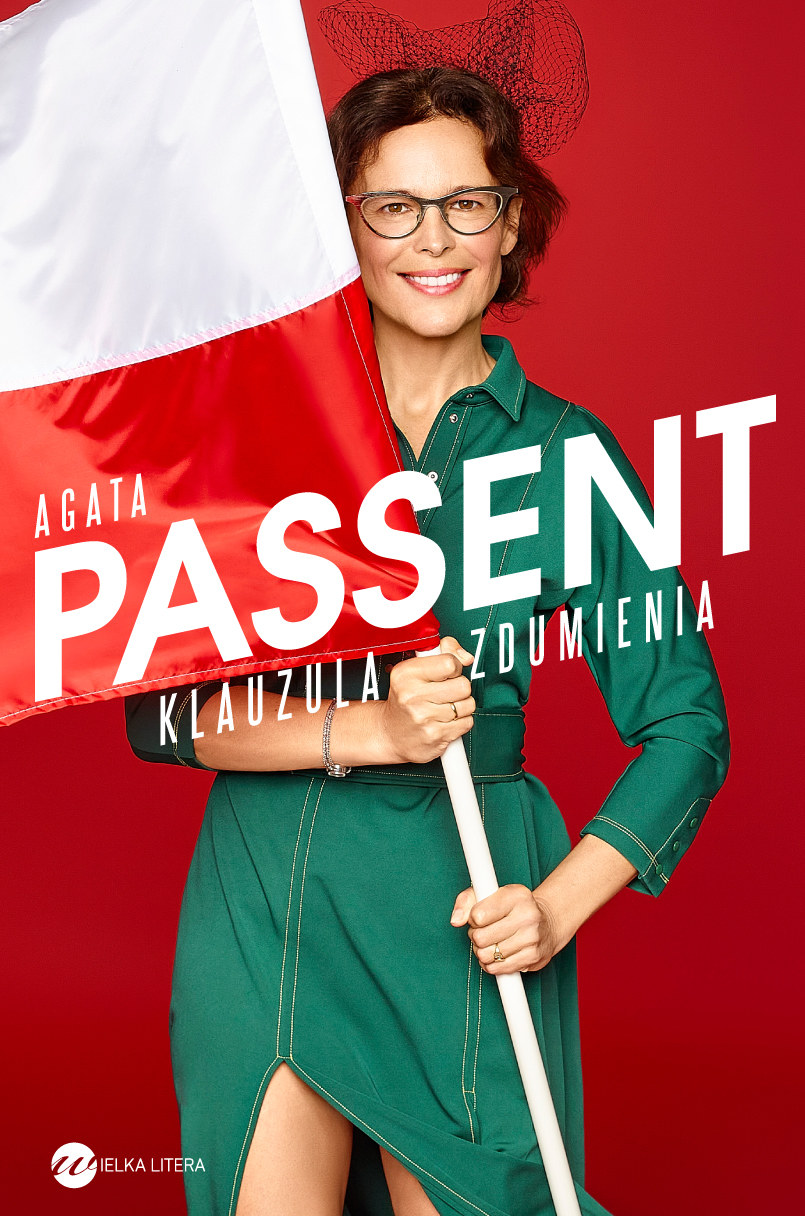   Klauzula zdumienia, Agata Passent /materiały prasowe