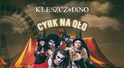 """Kleszcz & DiNo: """"Cyrk na qłq"""" w sprzedaży"""