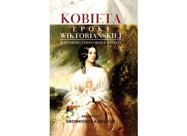 Kobieta epoki wiktoriańskiej /materiały prasowe
