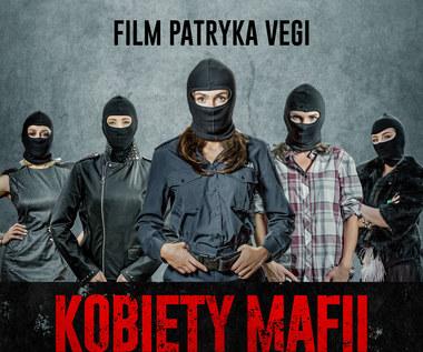 """""""Kobiety mafii"""": Nowy film Patryka Vegi w kinach w lutym 2018"""