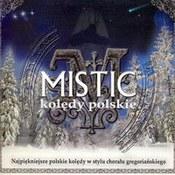 Mistic: -Kolędy Polskie