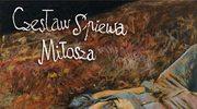 Komu Czesław odebrał Miłosza?