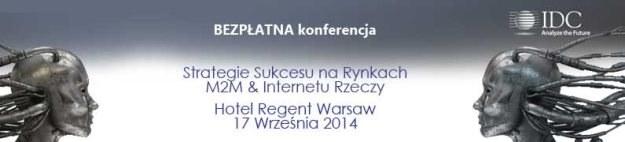 Konferencja Strategia Sukcesu na Rynkach M2M oraz Internetu Rzeczy /materiały prasowe