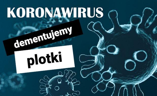 Koronawirus w Polsce: Dementujemy plotki