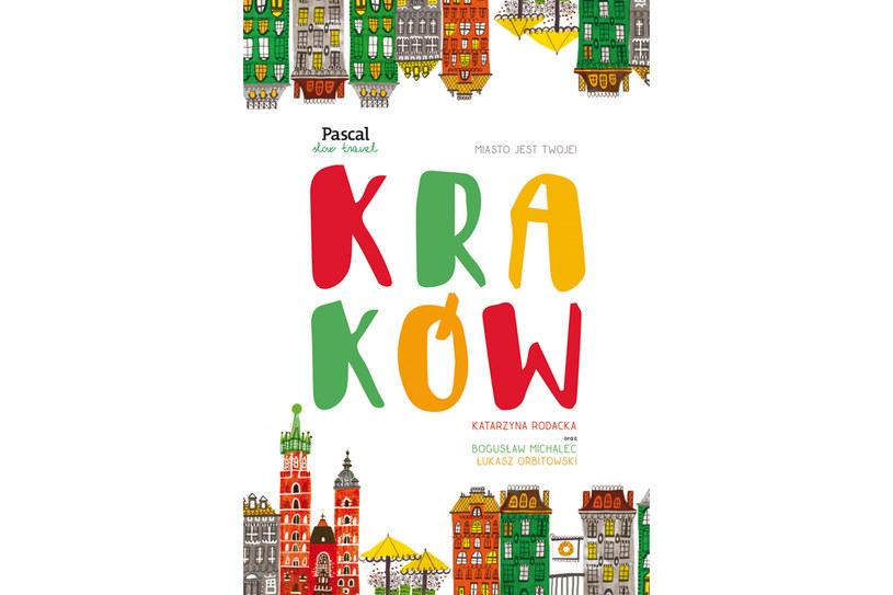 Kraków z serii Pascal Slow Travel /materiały prasowe
