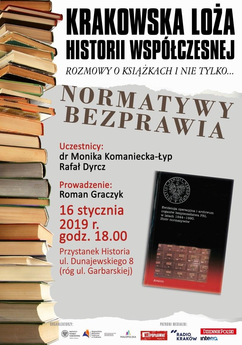 """Krakowska Loża Historii Współczesnej: """"Normatywy bezprawia"""" /IPN"""