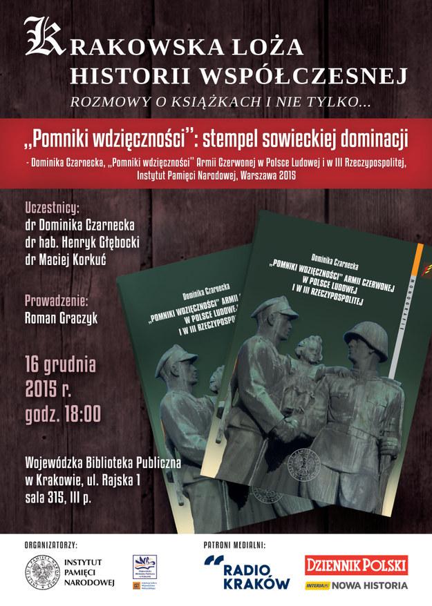 """Krakowska Loża Historii Współczesnej: """"Pomniki wdzięcznośći"""" /IPN"""