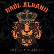 Popek: -Król Albanii