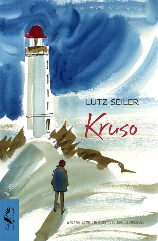 Kruso, Lutz Seiler /materiały prasowe