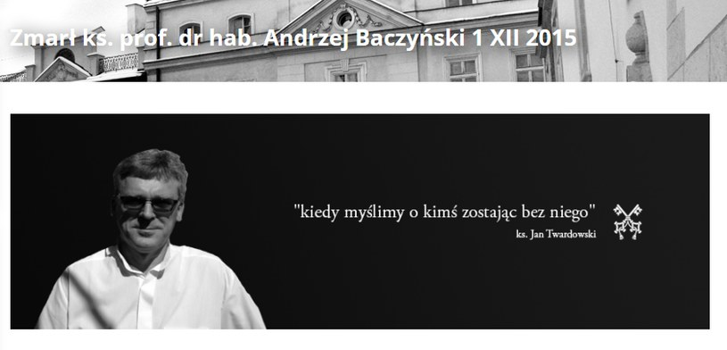 Ks. prof. Andrzej Baczyński zmarł po dlugiej i ciężkiej chorobie /źródło: UPJP2 /