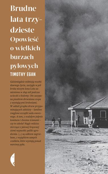 """Książka """"Brudne lata trzydzieste. Opowieść o wielkich burzach pyłowych"""" ukazała się nakładem wydawnictwa Czarne /materiały promocyjne"""