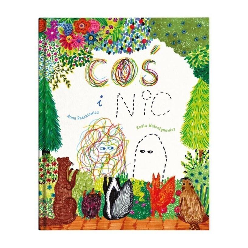 """Książka """"Coś i Nic"""" wspiera budowanie poczucia własnej wartości u dzieci /materiały prasowe"""