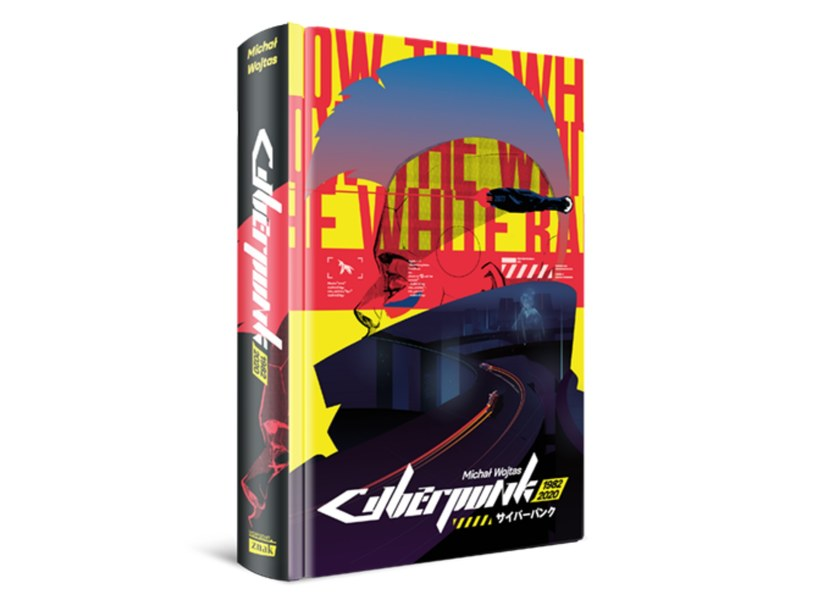 """Książka """"Cyberpunk 1982 - 2020"""" ukazała się nakładem wydawnictwa Znak /materiały prasowe"""