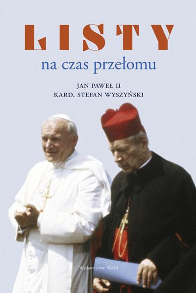 """Książka """"Listy na czas przełomu"""" ukazała się nakładem wydawnictwa WAM /materiały prasowe"""